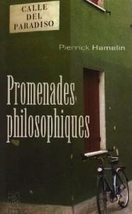 Promenades philosophiques, de Pierrick Hamelin